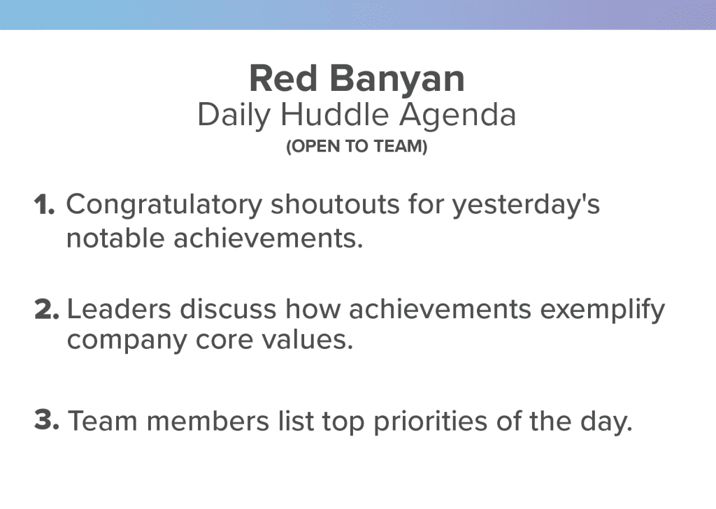 red banyan daily huddle agenda